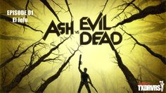 Ash vs Evil Dead – 1×01