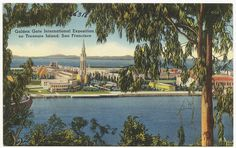 Postcard, Golden Gate International Exposition, Treasure Island, San Francisco World's Fair 1939-40.