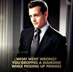 Man Up Quotes, Hustle Quotes, Badass Quotes, Wise Quotes, Quotable Quotes, Netflix Quotes, Movie Quotes, Suits Quotes, Harvey Specter Quotes