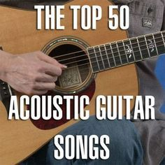 Guitar Player just did a list of the Top 50 Classic Acoustic Rock Songs. We have the full list below along with a link to the best video lesson/tabs/chords we could find for each … Easy Guitar Songs, Guitar Tips, Music Guitar, Guitar Chords, Cool Guitar, Playing Guitar, Acoustic Guitars, Learning Guitar, Guitar Books