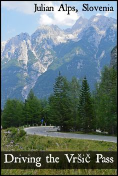 One of the best ways to experience Triglav National Park in Slovenia is to take a drive on the Vrsic Pass (Vršič Pass) through the Julian Alps. European Tour, European Travel, Travel Europe, Places To Travel, Places To Visit, Travel Destinations, Regions Of Europe, Slovenia Travel, Bohinj