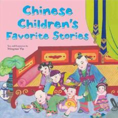 Chinese folktales for English children readers: Chinese children's favourite stories