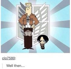 Yassssss xD Attack on Titan { Shingeki no Kyojin } Levi Ackerman as buttercup. Erwin Smith as the scientist Levi And Erwin, Eren And Mikasa, Levi X Eren, Levi Ackerman, Attack On Titan Meme, Attack On Titan Ships, Attack On Titan Fanart, Attack On Titan Crossover, Aot Memes