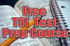 Free TSI Test Prep Course-The Texas Success Initiative Assessment, or TSI Assessment, is a standardized test that is used to determine college readiness for test takers. The TSI will test your knowledge and skill in reading, writing, and math.