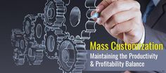 Mass #Customization: Maintaining the Productivity & Profitability Balance #productdesign #industrialdesign #industrialequipment #CADModel #SOLIDWORKS #engineering #mechanical #manufacturing #design