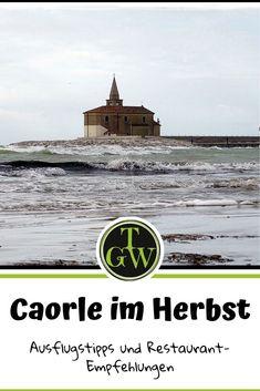 Caorle im Herbst - das kannst Du unternehmen! - Topfgartenwelt - Gartenblog | Foodblog | Familienblog