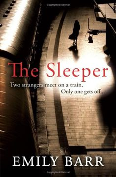 The Sleeper, Emily Barr - I really enjoyed this story of a woman who disappears from the sleeper train between London and Cornwall. Easy to read thriller with a bit of chick lit thrown in