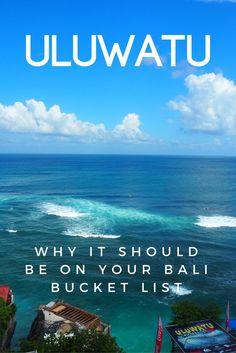 Why Uluwatu Should Be On Your Bali Bucket List