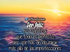 Ser feliz....