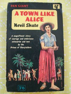A Town Like Alice by Nevil Shute, 1961 edition