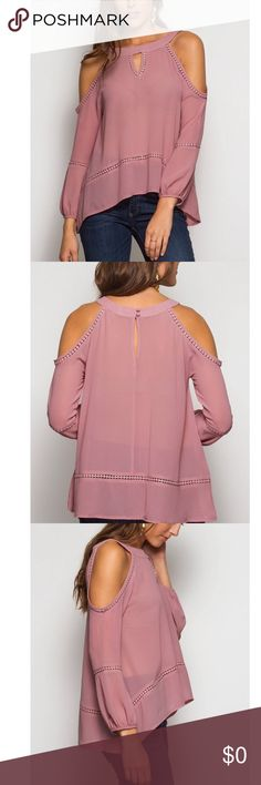 Arriving Soon Dusty Rose Cold Shoulder Blouse Cold Shoulder Dusty Rose Blouse. Keyhole detail, pom pom trim detail, gathered cuff. Absolutely gorgeous blouse. High Low style. 70% Silk 30% Polyester. Both modeling Size S. Sheer. Tops Blouses