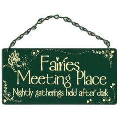 Fairies Meeting Place Home & Garden Sign from Sarah J Home Decor