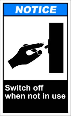 Switch off when not in use $1.64 #signs