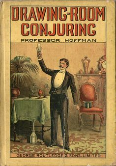 A must have for every time travelling party: Drawing Room Conjuring, Prof. edition, c. Vintage Book Covers, Vintage Books, Vintage Posters, Vintage Ephemera, Ouija, Old Books, Antique Books, Beautiful Book Covers, Drawing Room