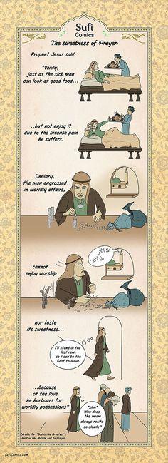 The Sweetness of Prayer - Sufi Comics Islamic Msg, Islamic Images, Islamic Pictures, Islamic Inspirational Quotes, Islamic Quotes, Quran Quotes, Islam And Science, Muslim Book, Sufi Saints