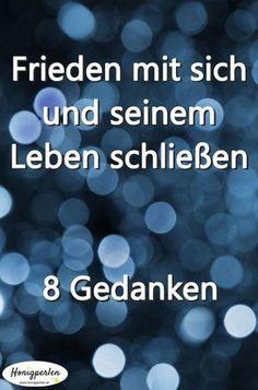 8 Tipps, wie du dich mit deinem Leben aussöhnst #leben #Zufriedenheit #Unzufriedenheit #glück #tipps #glücklich #selbstwert #selbstliebe #psychologie #mentaltraining #glückstraining #freiheit