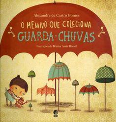 boy who collects umbrellas (Globe) - Chico is a boy who has a . Book Cover Design, Book Design, I Love Books, My Books, Under My Umbrella, Common Core Math, Kindergarten Math, Boys Who, Tatoos