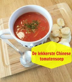 The most delicious Chinese tomato soup recipe: This is how you easily make the sweet and sour Chin . Dutch Recipes, Asian Recipes, Cup Of Soup, Tomato Soup Recipes, Chicken Tortilla Soup, Beef Stroganoff, Homemade Soup, Indonesian Food, Soup And Salad