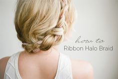 DIY Halo Braid Tutorial with Frou Frou Ribbon