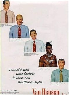"""""""4 out of 5 men want Oxfords...in these new Van Heusen styles...""""  #VanHeusen ad (circa #1960s)  #ties #Oxfordshirt #nosering #boneinhair #savages #teethnecklace #racism #vintage #advertising"""