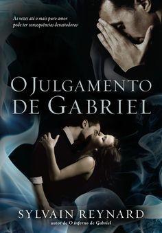 O Julgamento de Gabriel (Gabriel's Rapture) - Sylvain Reynard - #Resenha | OBLOGDAMARI.COM