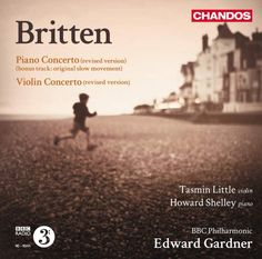 Benjamin Britten – Piano Concerto, rev. 1945 – BBC Philharmonic Orchestra, Howard Shelley, Edward Gardner
