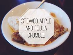 from the blog: stewed apple and feijoa crumble