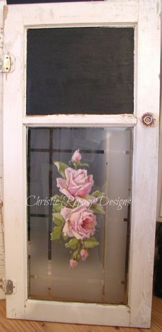 """Shabby Chic Door. Chateau De Fleurs: """"Odds and Ends"""" Love the chalkboard section on top"""