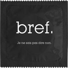 if Bref Je ne sais pas dire non French Phrases, French Words, French Quotes, Say That Again, Say I Love You, How To Speak French, Learn French, Slapstick Humor, Sexy Geek