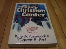 The Emphatic #Christian Center By Kyle A. Pasewark & Garrett E. Paul #Paperback #pb