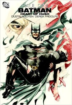 Batman Heart Of Hush TP: Amazon.es: Paul Dini, Dustin Nguyen, Derek Fridolfs: Libros en idiomas extranjeros