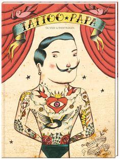 Tattoo Papa; bijzonder verhaal aan de hand van Old School tattoos
