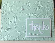 """Beautiful couture creations damask embossing folder with cuttlebug """"thanks"""" die . soft aqua makes the embossing folder texture stronger . Thank U Cards, Note Cards, Making Greeting Cards, Greeting Cards Handmade, Handmade Thank You Cards, Card Making Inspiration, Making Ideas, Embossed Cards, Cricut Cards"""