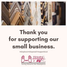 Thank You For Shopping Small - Framing & Art Centre #thankyou #shopsmall #shoplocal #supportlocal