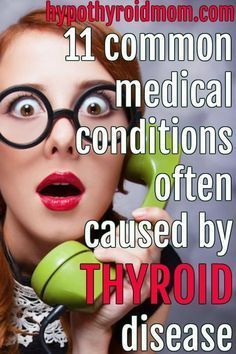 11 common medical conditions often caused by thyroid disease It is tough to be a thyroid patient with all the thyroid symptoms that befall us, but then add to that struggle the number of doctors that are miserably misinformed about thyroid disease. Hypothyroidism Diet, Thyroid Diet, Thyroid Issues, Thyroid Disease, Thyroid Problems, Thyroid Health, Thyroid Vitamins, Thyroid Cancer Symptoms, Pcos