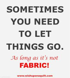 NO...Not my fabric!!