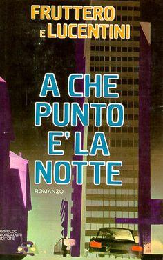 Fruttero e Lucentini, A che punto è la notte (1979)