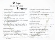 BE ORGANIZED // 30 Tage Less Stress Challenge Detox Tag, 30 Tag, Be Organized, Detox Challenge, Aging Parents, Weight Control, Nutrition Guide, Physical Activities, Health Problems