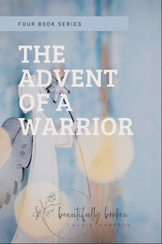 A series a of devotionals for a warriors heart. #spirituality #christmas