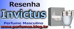 Perfume Invictus  http://perfumes.blog.br/resenha-de-perfumes-paco-rabanne-invictus-masculino-preco