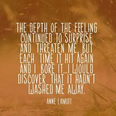 Quote About Strength - Anne Lamott - Cute Quotes Anne Lamott, Sister Quotes, Nephew Quotes, Cousin Quotes, Daughter Quotes, Father Daughter, Family Quotes, Grief Support, Grief Loss
