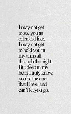 sweet love quotes for him; forever love quotes for him; love quotes for him true Life Quotes Love, Great Quotes, Quotes To Live By, Inspirational Quotes, Distant Love Quotes, Quotes About True Love, Teenage Love Quotes, Bf Quotes, Sassy Quotes