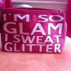 Love this phrase, especially on a makeup bag.