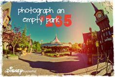 A Disney Bucket List--photograph when park is empty--DONE!