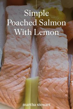 We share how to make simple poached salmon with lemon for a healthy and light meal that is perfect as a family weeknight meal or romantic dinner for two. #marthastewart #recipes #recipeideas #seafoodrecipes #seafooddinners #seafood Salmon Recipes, Seafood Recipes, Dinner Recipes, Romantic Dinner For Two, Romantic Dinners, Poached Salmon, Lemon Salmon, Salmon Seasoning, Light Recipes