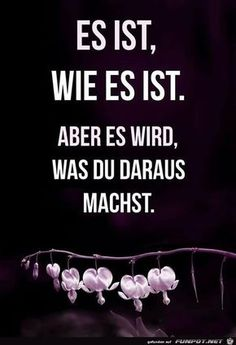 10 beautiful sayings and wisdom from … - Pinshar. Amazing Quotes, Love Quotes, Inspirational Quotes, German Quotes, German Words, Word Pictures, Some Words, Positive Thoughts, Beautiful Words