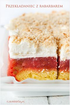 Cake, rhubarb cake on sponge cake with whipped cream - recipe - I Love Bake Polish Desserts, Polish Recipes, Polish Food, Cranberry Smoothie, Yogurt, Cake Recipes, Dessert Recipes, Pistachio Cake, Rhubarb Recipes