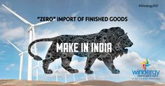 Make in India. Know more @ www.windergy.in #Wind4All #RenewableEnergy #WindPowerForever #HarvestAir #DestinationWind