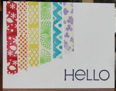 Rainbow Hello, washi tape made using stamps from The Stamps of Life by Stephanie Barnard.