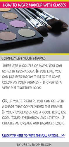 How to wear makeup with glasses - Compliment your frames